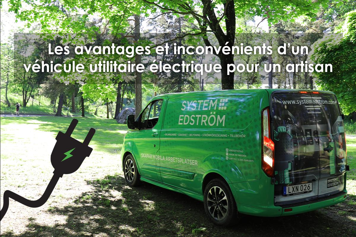 Les avantages et inconvénients d'un véhicule utilitaire électrique pour un artisan